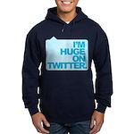 I'm Huge on Twitter. Hoodie (dark)