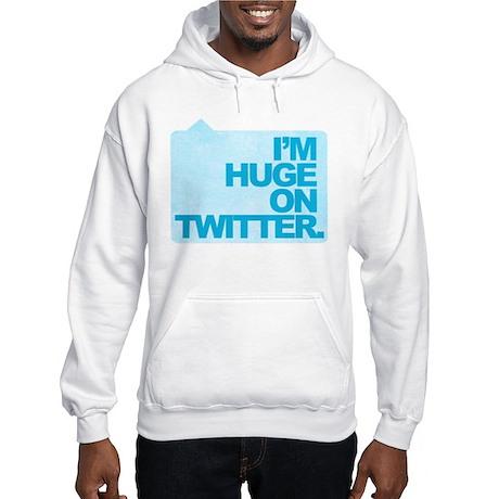 I'm Huge on Twitter. Hooded Sweatshirt