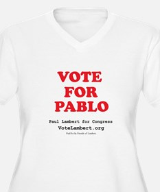 Vote For Pablo T-Shirt