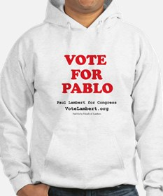 Vote For Pablo Hoodie