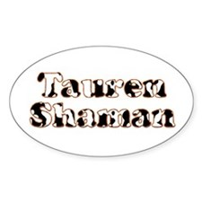 Tauren Shaman Oval Decal