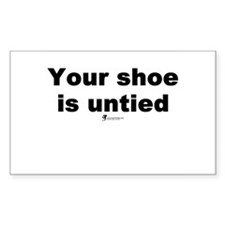 Your shoe is untied - Rectangle Decal