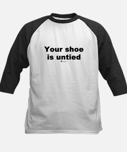 Your shoe is untied - Kids Baseball Jersey