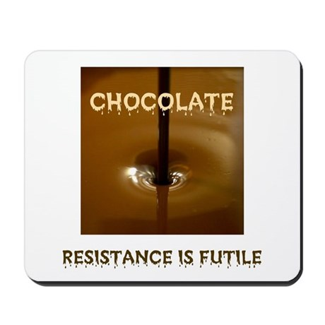 CHOCOLATE ADDICT Mousepad