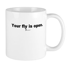 Your fly is open - Mug