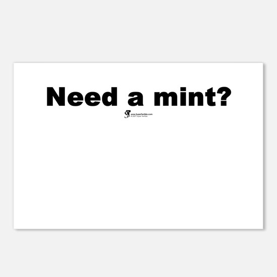 Need a mint? - Postcards (Package of 8)