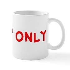 james' only Mug