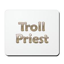 Troll Priest Mousepad