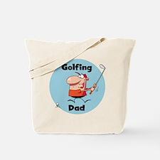 Golfing Dad Tote Bag