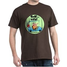 Golf is Life T-Shirt