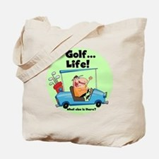 Golf is Life Tote Bag