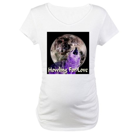 Howling For Love Maternity T-Shirt