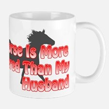 My Horse Is More Pampered... Mug