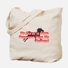 My Horse Is More Pampered... Tote Bag