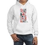 music is univeral language Hooded Sweatshirt
