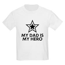 My Dad Is My Hero T-Shirt