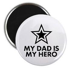 My Dad Is My Hero Magnet