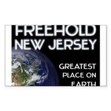 freehold new jersey - greatest place on earth Stic