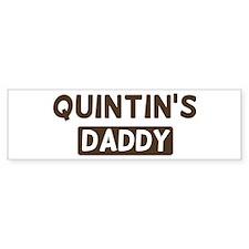 Quintins Daddy Bumper Bumper Sticker