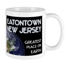 eatontown new jersey - greatest place on earth Mug