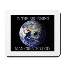 Man Created God Mousepad
