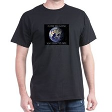 Man Created God T-Shirt
