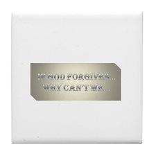 If God forgives Tile Coaster