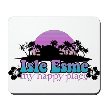Isle Esme - My Happy Place Mousepad