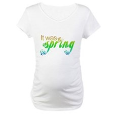 """It Was Spring"" Shirt"