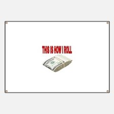 This is how I roll Banner