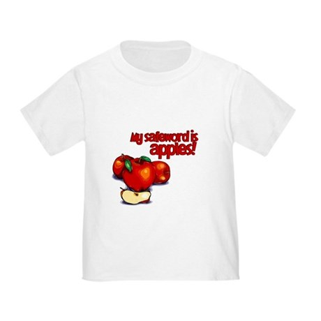 """""""My Safeword is Apples"""" Toddler T-Shirt"""