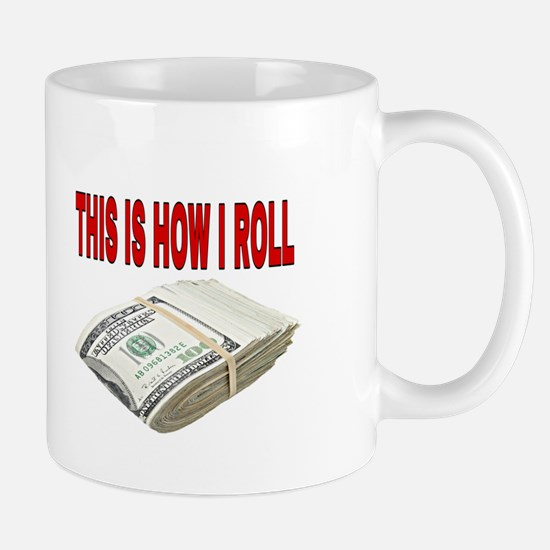 This is how I roll Mugs