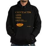 contacts are the devil Hoodie (dark)
