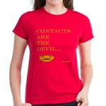contacts are the devil Women's Dark T-Shirt