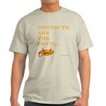 contacts are the devil Light T-Shirt