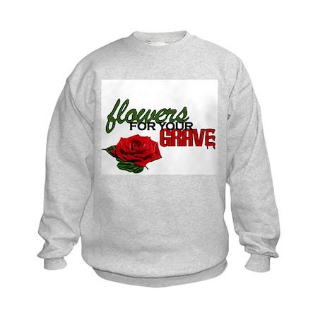 """Flowers For Your Grave"" Kids Sweatshirt"