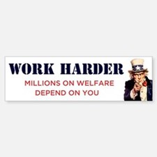 Work Harder Bumper Bumper Bumper Sticker