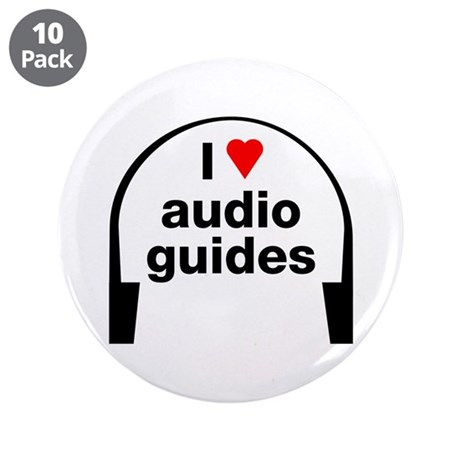 """I Love Audio Guides 3.5"""" Button (10 pack)"""