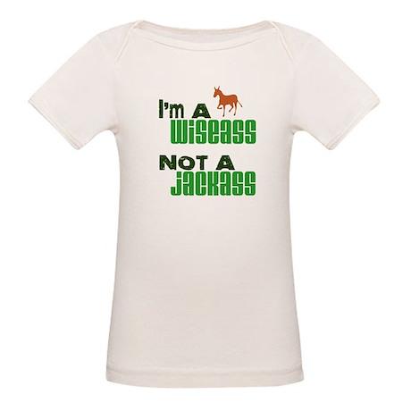 """""""Wiseass, Not Jackass"""" Organic Baby T-Shirt"""