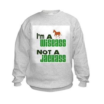 """""""Wiseass, Not Jackass"""" Kids Sweatshirt"""