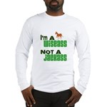 """Wiseass, Not Jackass"" Long Sleeve T-Shirt"