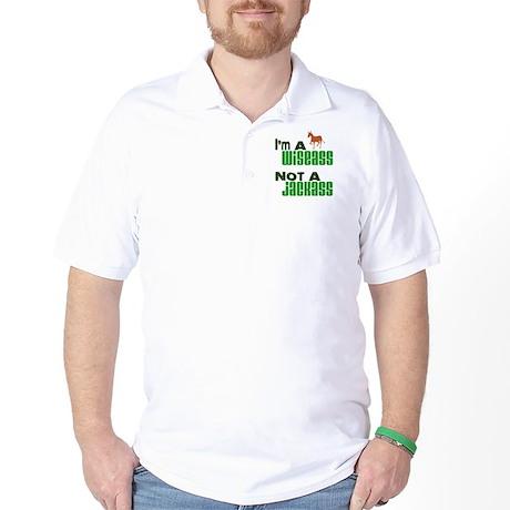 """""""Wiseass, Not Jackass"""" Golf Shirt"""