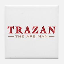 Trazan the Ape Man Tile Coaster