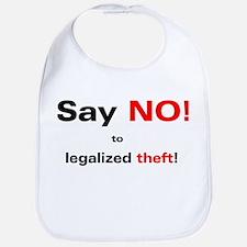 No Legalized Theft Bib