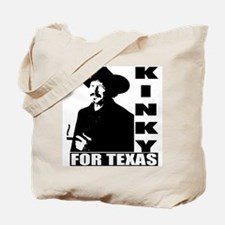 Kinky for Texas Tote Bag
