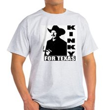 Kinky for Texas T-Shirt