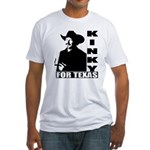 Kinky for Texas Fitted T-Shirt
