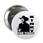 "Kinky for Texas 2.25"" Button (10 pack)"
