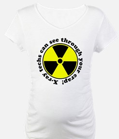 X-ray techs can see through y Shirt
