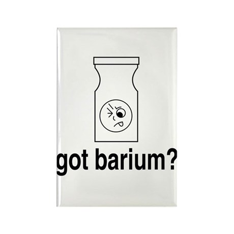 Got Barium? Rectangle Magnet